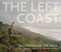 The Left Coast: California on the Edge