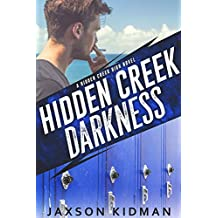 Hidden Creek Darkness (Hidden Creek High Book 3)