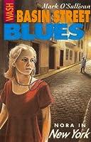 Wash Basin Street Blues: Nora in New York