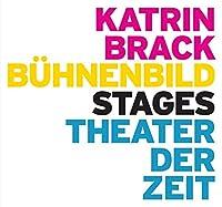 Katrin Brack: Buehnenbild / Stages