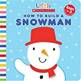 How to Build a Snowman (Little Scholastic)