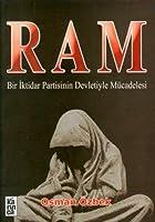 Ram: Bir Iktidar Partisinin Devletiyle Muecadelesi