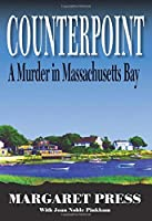 Counterpoint: A Murder in Massachusetts Bay