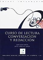 Curso De Lectura: Conversacion Y Redaccion Intermediate