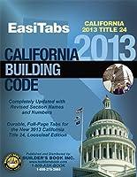 2013 California Building Code Title 24 Part 2. Vol. 1&2 Looseleaf EasiTabs [並行輸入品]