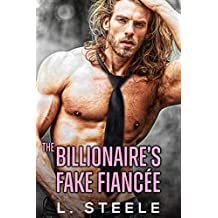 The Billionaire's Fake Fiancée: Enemies to Lovers Standalone Romance (Big Bad Billionaires Book 0)