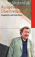 Ausgewaehlte Uebertreibungen: Gespraeche und Interviews 1993-2012