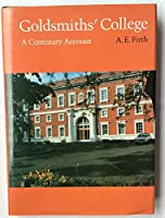 Goldsmiths' College: A Centenary Account