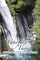 Waterfalls of Therapy