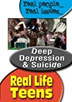 Real Life Teens: Deep Depression & Suicide [DVD] [Import]