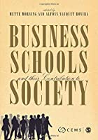 Business Schools and their Contribution to Society