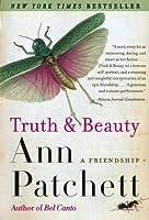 Truth & Beauty: A Friendship by Ann Patchett(2005-04-05)