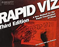 Rapid Viz: A new method for the rapid visualization of ideas
