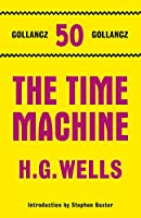 The Time Machine (Gollancz 50 Collection)