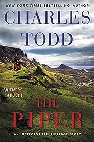 The Piper: An Inspector Ian Rutledge Story (Kindle Single)