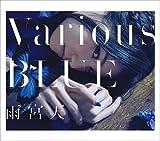 Various BLUE(初回生産限定盤)(DVD付) - 雨宮天
