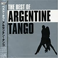 Best Of Argentine Tango by V.A. (2003-07-23)
