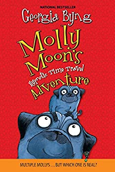 [Byng, Georgia]のMolly Moon's Hypnotic Time Travel Adventure (English Edition)