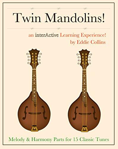 Twin Mandolins!: Twice The Fun (English Edition)