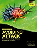 Avoiding Attack: The Evolutionary Ecology of Crypsis, Aposematism, and Mimicry