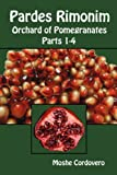 Pardes Rimonim: Orchard of Pomegranates