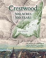 Crestwood: 300 Acres 300 Years [並行輸入品]
