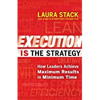 Execution is the Strategy [Paperback] [Jan 01, 2014] Laura Stack