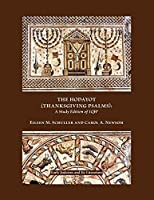 The Hodayot Thanksgiving Psalms: A Study Edition of 1qha (Society of Biblical Literature: Early Judaism and Its Literature)