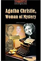 Agatha Christie: Woman of Mystery, Level 2 (Oxford Bookworms Library)
