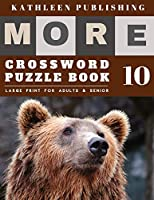 Crossword Puzzles Large Print: More Large Print Crosswords Game |  Hours of brain-boosting entertainment for adults and kids | Brown Bear Design (crossword books quick)