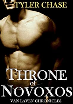 THRONE OF NOVOXOS: VAN LAVEN CHRONICLES (Book 1) by [Chase, Tyler]