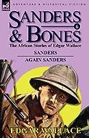 Sanders & Bones-The African Adventures: 6-Sanders & Again Sanders