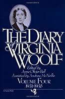 The Diary Of Virginia Woolf, Volume 4: 1931-1935