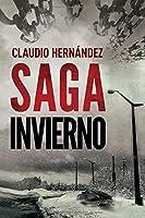 Saga invierno:   Thriller Psicológico   Intriga   Suspense   Misterio  Paranormal