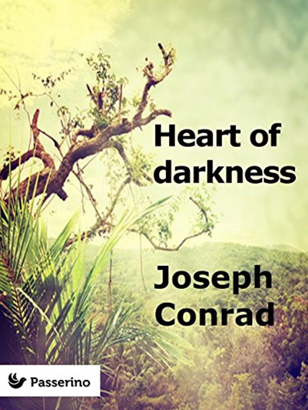 ペインすずめしっかりHeart of darkness (English Edition)