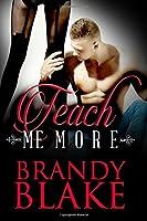 Teach Me More