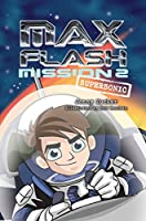 Mission 2: Supersonic (Max Flash: Mission)