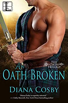 [Cosby, Diana]のAn Oath Broken (The Oath Trilogy Book 2) (English Edition)