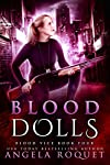 Book 4: BLOOD DOLLS
