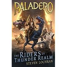 Paladero: The Riders of Thunder Realm