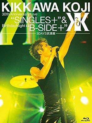 KIKKAWA KOJI 30th Anniversary Live