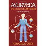 Ayurveda The Science Of Self Healing