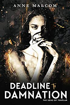 Deadline to Damnation (Sons of Templar MC Book 7) by [Malcom, Anne]