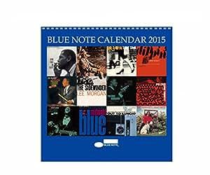 Blue Note Records Calendar 2015 (カレンダー) UIZZ-18445