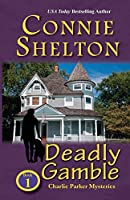 Deadly Gamble: A Girl and Her Dog Cozy Mystery, Book 1 (Charlie Parker New Mexico Mysteries)