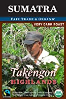 "Thanksgiving Coffee""Sumatra Takengo Highland Very Dark Roast"" Dark Roasted Fair Trade Organic Whole Bean Coffee - 12 Ounce Bag"
