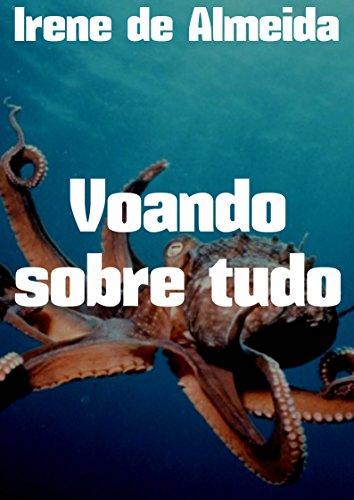Voando sobre tudo (Portuguese Edition)