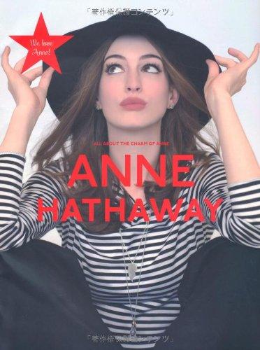 アン・ハサウェイ ALL ABOUT THE CHARM OF ANNE HATHAWAY (NEWS mook)の詳細を見る