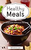 Healthy Meal Prep: Healthy Cookbook Recipes for Weight Loss, Paleo Diet, Fall Recipes, American Cookbook, How To Cook Fish, Meat, Chicken, Vegetarian, ... - Cooking Recipe Guide (English Edition)