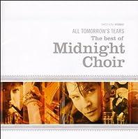 All Tomorrow's Tears-Best of Midnight Choir